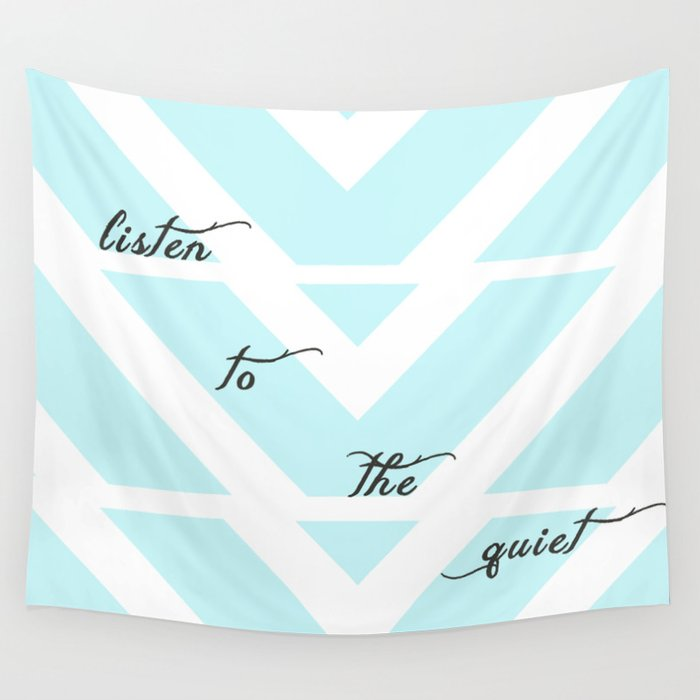 Listen to the Quiet Wall Tapestry