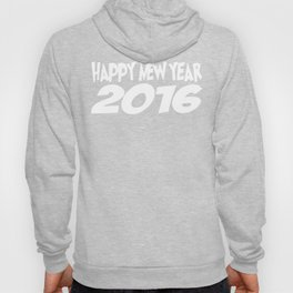 Happy New Year 2016 Christmas Party Hoody