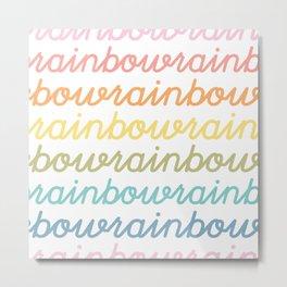 bowrainbowrainbowrain 2 Metal Print