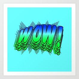 WOW bg Art Print