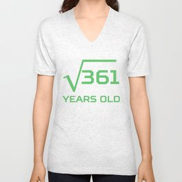 Square Root Of 361 Funny 19 Years Old 19th Birthday Unisex V-Neck