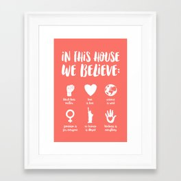 In This House We Believe - Living Coral Framed Art Print