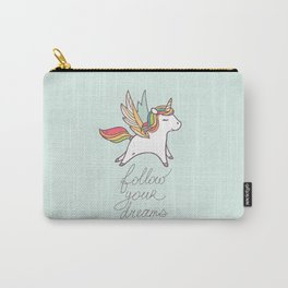 Follow your dreams! Carry-All Pouch