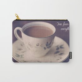 """""""Tea Fixes Everything""""  Carry-All Pouch"""