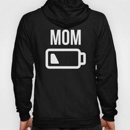 Mom Battery Hoody