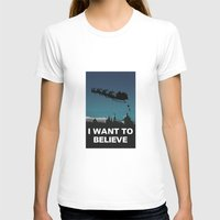 i want to believe T-shirts featuring I want to believe by Fresco Umbiatore