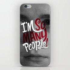 I'm So Many People iPhone Skin