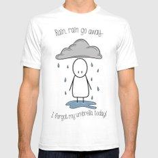 Rain Rain Go Away! White Mens Fitted Tee SMALL