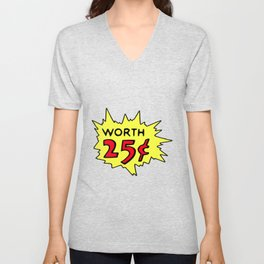 COMIC BOOK WORTH 25 CENTS Pop Art by BruceALMIGHTY Unisex V-Neck