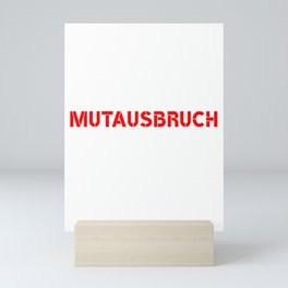 It Is Once Again Time For A Burst Of Courage In German Mini Art Print