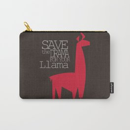 Save the Drama for your Llama Carry-All Pouch