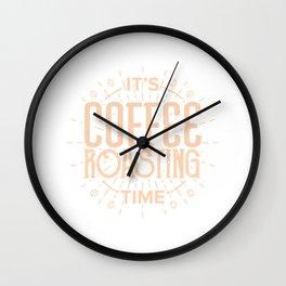 Coffee Roaster Shirt - It's Coffee Roasting Time T-Shirt Wall Clock
