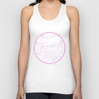 feminist Tank Tops featuring Feminist by paperdreamland