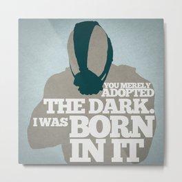 The Dark Knight Rises - Bane: Born In The Dark Metal Print