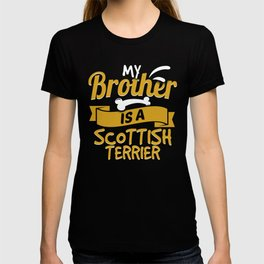 My Brother Is A Scottish Terrier T-shirt