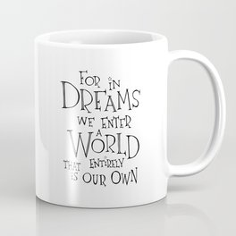 For in Dreams Coffee Mug