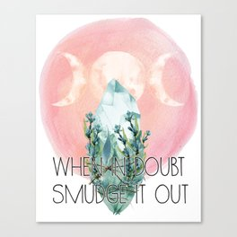 When in doubt, smudge it out Canvas Print