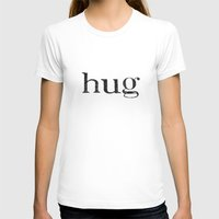 hug T-shirts featuring hug by giftedfools design studio