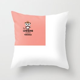 Real Cowboys are from Virginia  T-Shirt Throw Pillow