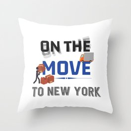 On the Move to New York Moving State & House  Gift Throw Pillow