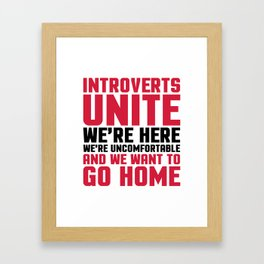 Introverts Unite Funny Quote Framed Art Print