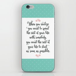 Quote from When Harry Met Sally iPhone Skin