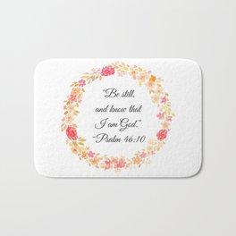 Be Still Bible Verse (Psalm 46:10) Bath Mat