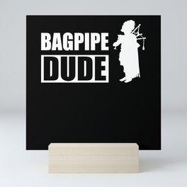Bagpipe Dude I Bagpipe Player Motif Mini Art Print