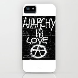 ANARCHY IS LOVE iPhone Case