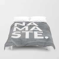 namaste Duvet Covers featuring namaste by Amanda Nicole