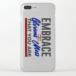 Embrace The Glorious Mess Special Weird Clear iPhone Case