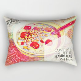 Love IS a Fruit in Season At All Times || Quotes Rectangular Pillow