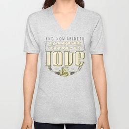 Faith Hope and Love | 1 Corinthians 13:13  Unisex V-Neck