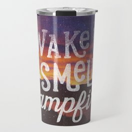 wake up & smell the campfire Travel Mug