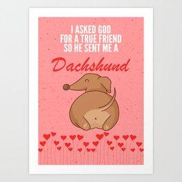 DACHSHUND FUNNY POSTER Art Print