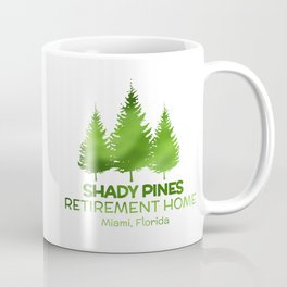 Shady Pines, Ma! Coffee Mug