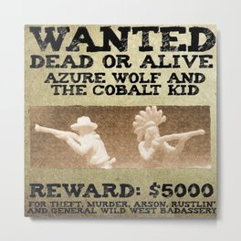 WANTED: AZURE WOLF AND COBALT KID Metal Print