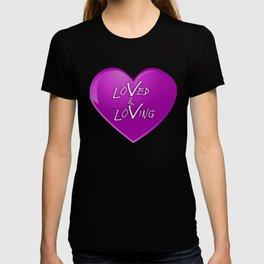 Loved & Loving T-shirt