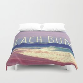 Beach Bum Duvet Cover