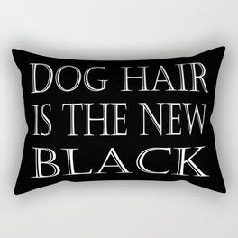 Dog Hair Is The New Black Rectangular Pillow