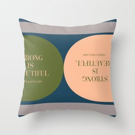 Strong Is Beautiful - Serena Williams Quote Throw Pillow