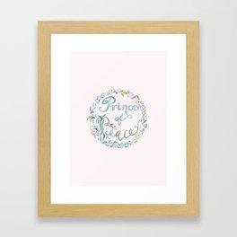 Prince of Peace -Isaiah 9:6 Framed Art Print