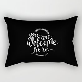 You are welcome here Rectangular Pillow