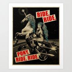 Ride, Ride, Pony, Ride, Ride Art Print