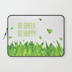 Be green, be happy Laptop Sleeve