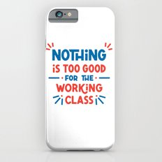 The Working Class Slim Case iPhone 6s