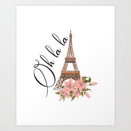 Oh La La Eiffel Tower France Art Print
