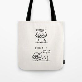 Inhale Exhale Maltese Tote Bag
