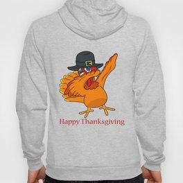 Dabbing Turkey with Pilgrim Hat Happy Thanksgiving Design Hoody