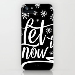 Let It Snow Winter Christmas Xmas Holiday Love iPhone Case